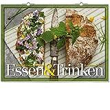 Essen und Trinken 2018: vierfarbiger Wandkalender. Format 70 x 50 cm