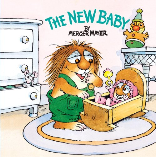 The New Baby (Turtleback Binding Edition) By Mayer