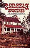 Savannah Spectres and Other Strange Tales