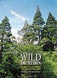 Wild Dunedin, Neville Peat and Brian Patrick, 0908569947