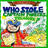 Who Stole Captain Porker's Treasure?, Michael Salmon, 0689812124