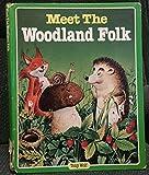 img - for Meet the Woodland Folk book / textbook / text book