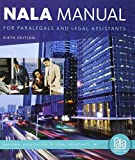 img - for NALA Manual for Paralegals and Legal Assistants: A General Skills & Litigation Guide for Today's Professionals. Loose-Leaf Version book / textbook / text book