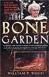 The Bone Garden, William P. Wood, 0743486935