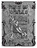 img - for I'm On My Way to Mandalay - song - piano/vocal book / textbook / text book