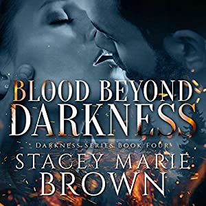 Blood Beyond Darkness Audiobook