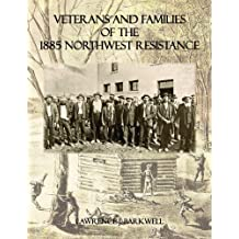 Veterans and Families of the 1885 Northwest Resistance