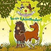 So ein Fohlentheater! (Die Haferhorde 8) | Suza Kolb