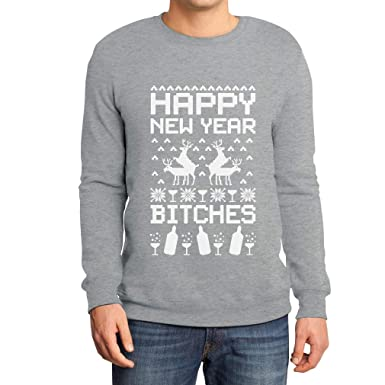 Felpa Capodanno Natale New Maglione Happy Shirtgeil Year Bitches X E 6gfIbyvY7
