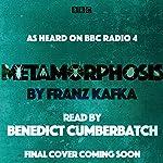 Metamorphosis: A BBC Radio 4 Reading   Franz Kafka