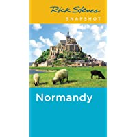 Rick Steves Snapshot Normandy (Fourth Edition)