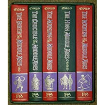 The Story of the Middle Ages, 5 Volume Set: The Birth of the Middle Ages / The Crucible of the Middle Ages / The Making of the Middle Ages / The High Middle Ages / The Waning of the Middle Ages