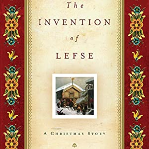 The Invention of Lefse Audiobook