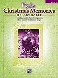 Popular Christmas Memories, Bk 3: 8 Late Intermediate Piano Arrangements of the Season's Most Popular Songs (Memories Series)