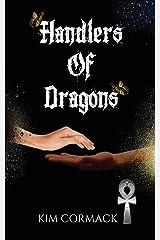 Handlers of Dragons (Children of Ankh Series) (Volume 4) Paperback