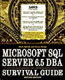 img - for Microsoft SQL Server 6.5 Dba Survival Guide book / textbook / text book