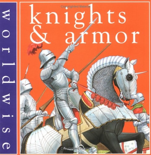 Knights & Armor (Worldwise)