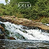 Iowa Wild & Scenic 2020 12 x 12 Inch Monthly Square Wall Calendar, USA United States of America Midwest State Nature