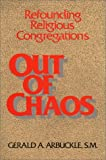 Out of Chaos, Gerald A. Arbuckle, 0809130041