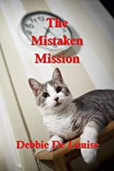 The Mistaken Mission Kindle Edition