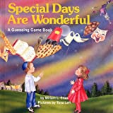 Special Days Are Wonderful, Miriam L. Elias, 092261346X