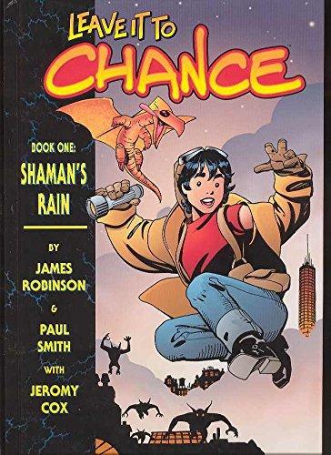 Read Online Leave It To Chance Vol. 1: Shaman's Rain ebook