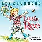 Little Ree | Ree Drummond
