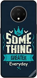 For OnePlus 7T Case Cover Do Something Greater Every Day