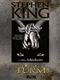 Stephen King – Der Dunkle Turm. Band 15: Bittere Medizin