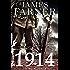 1914 (The War Years Book 1)
