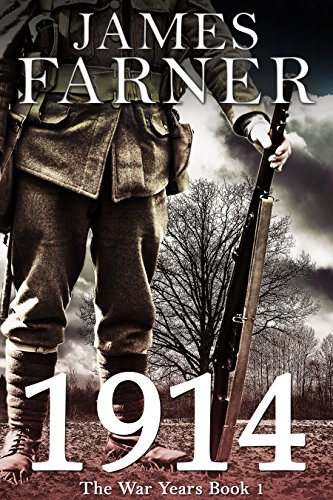 1914 (The War Years Book 1)