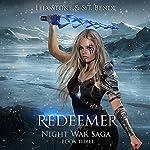 Redeemer: Night War Saga, Book 3 | S. T. Bende,Leia Stone