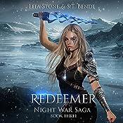 Redeemer: Night War Saga, Book 3 | S. T. Bende, Leia Stone