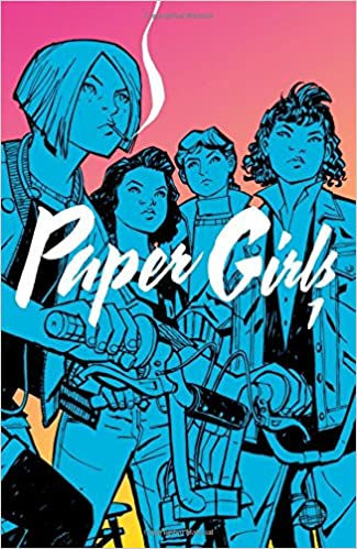Paper Girls Volume 1 by Brian K Vaughan
