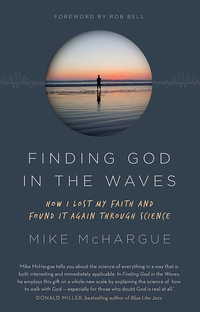 Read Online Finding God in the Waves: How I lost my faith and found it again through science pdf epub