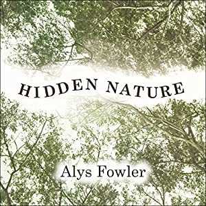 Hidden Nature Audiobook