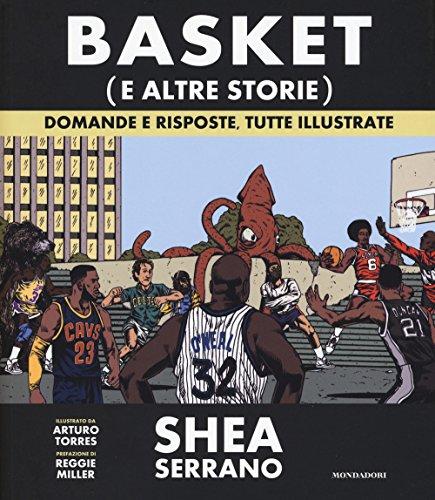 Book cover from Basket (e altre storie). Domande e risposte, tutte illustrate by Shea Serrano