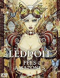 Fées et amazones par Ledroit