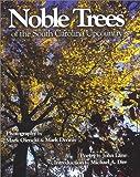 Noble Trees of the South Carolina Upcountry, John Lane, 1891885308