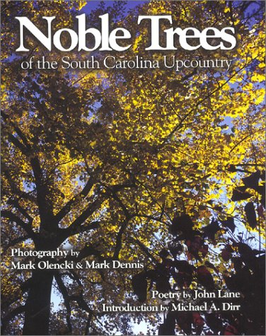 Download Noble Trees of the South Carolina Upcountry pdf