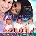 The Billionaire's Triplets Audiobook by Mia Caldwell Narrated by Miles Taylor