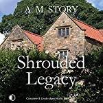 Shrouded Legacy | A.M. Story