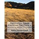 Devotional Series Counting The Omer: Devotional Series Counting The Omer (Sitting At The Feet of Yeshua Devotional Series) (Volume 1)