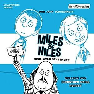 Schlimmer geht immer (Miles & Niles 2) Hörbuch