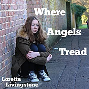 Where Angels Tread Audiobook