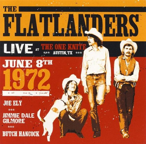 Live at the One Knite: Austin, TX: June 8th 1972