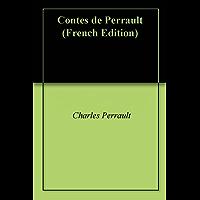 Contes de Perrault (French Edition)