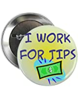 """CafePress - Tipsbutton3 - 2.25"""" Button"""