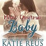 Merry Christmas, Baby | Katie Reus