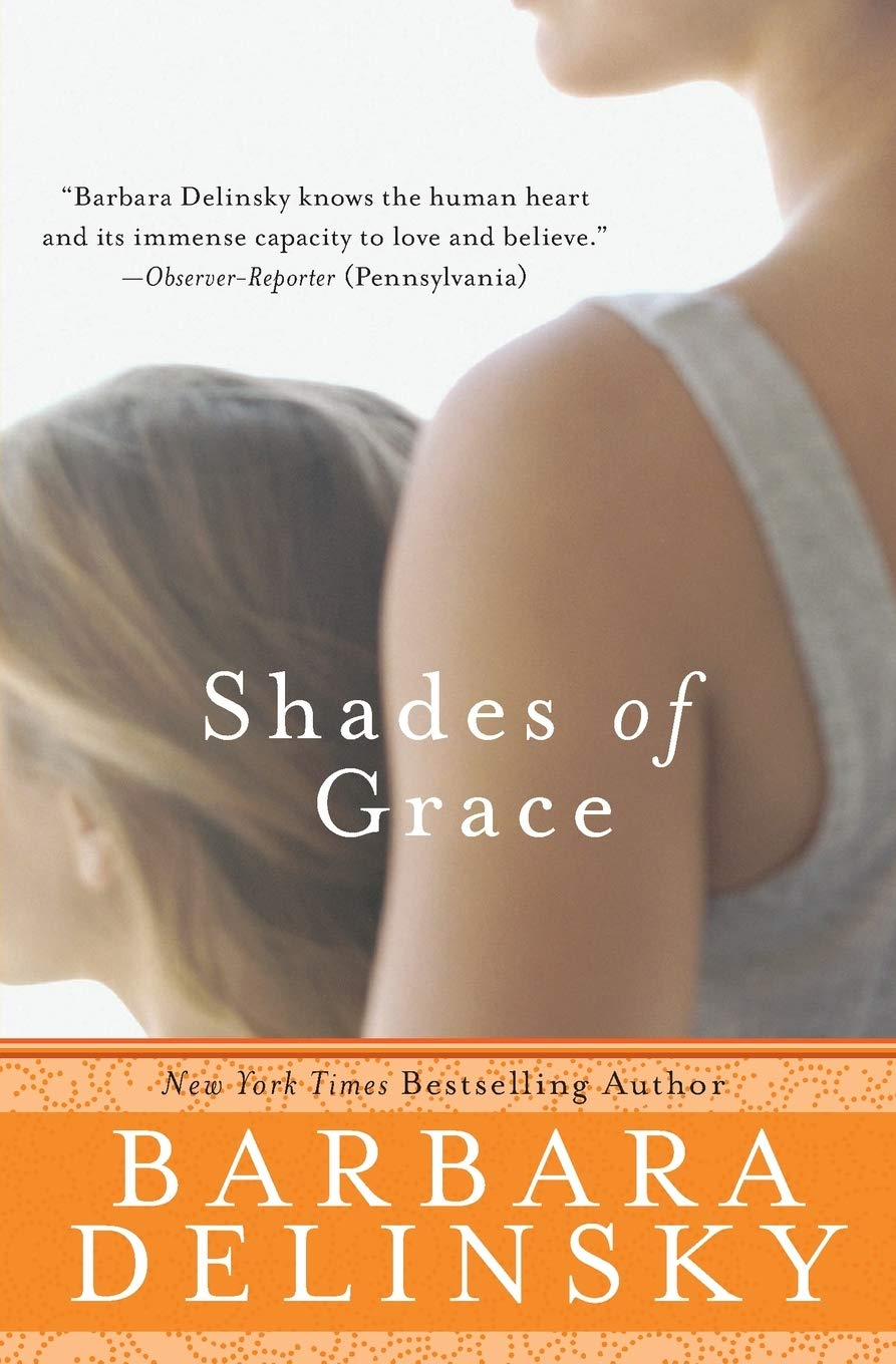Shades Of Grace  A Novel